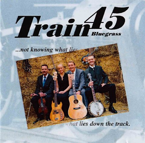 Train 45 - ...not knowing what lies down the track